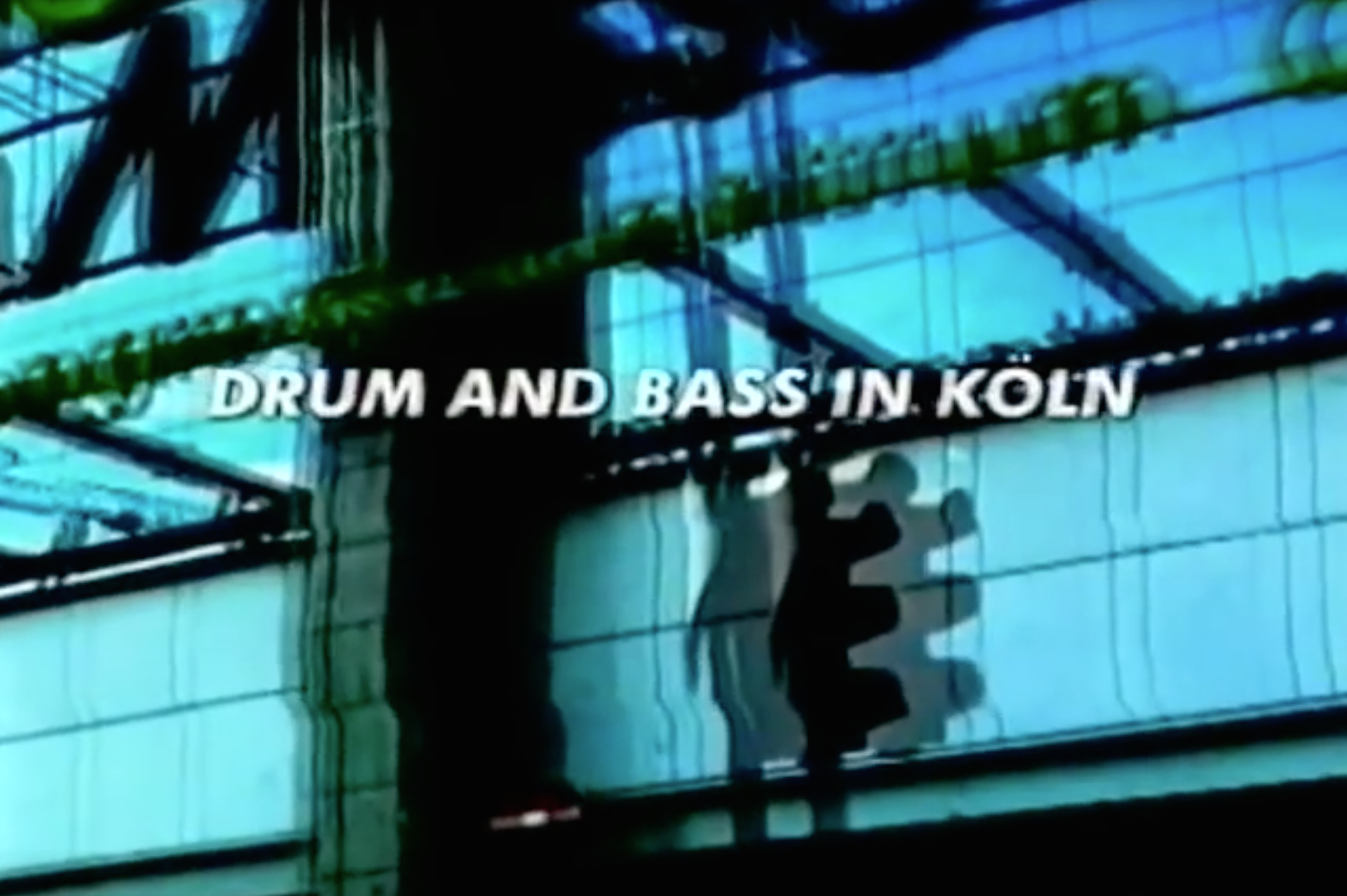 Drum & Bass in Köln 1999/2000 • Videothek 0001