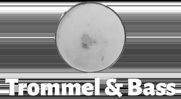 Trommel & Bass