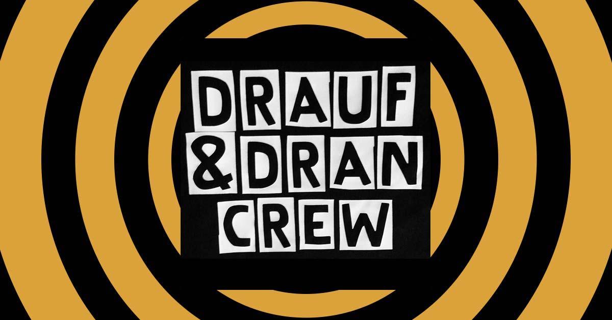 Umut stellt seine Szene vor 002: Drauf&Dran Crew
