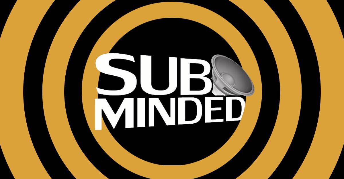 Umut stellt seine Szene vor 003: Sub Minded Records