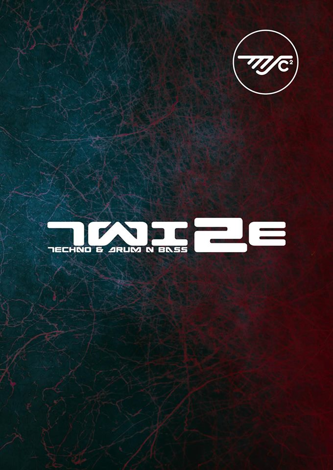 TWIZE – Techno & D'n'Bass