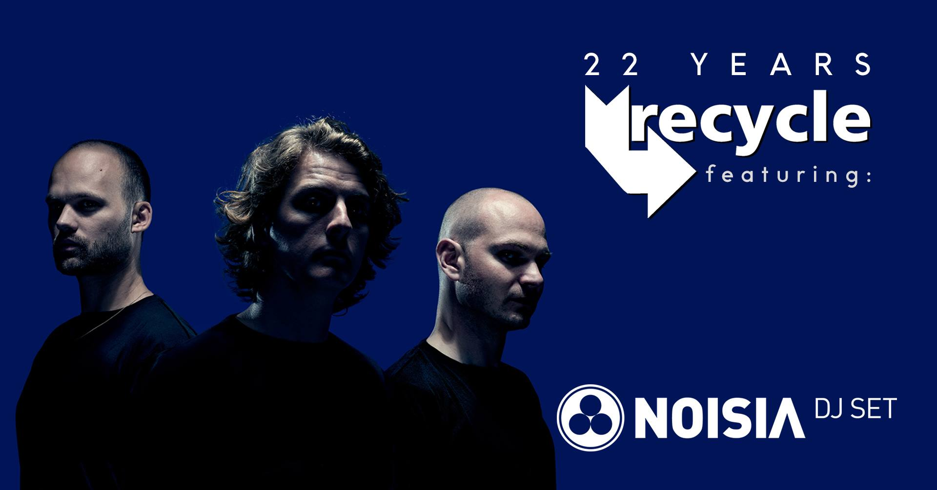 22 Years Recycle feat. Noisia (DJ-Set)