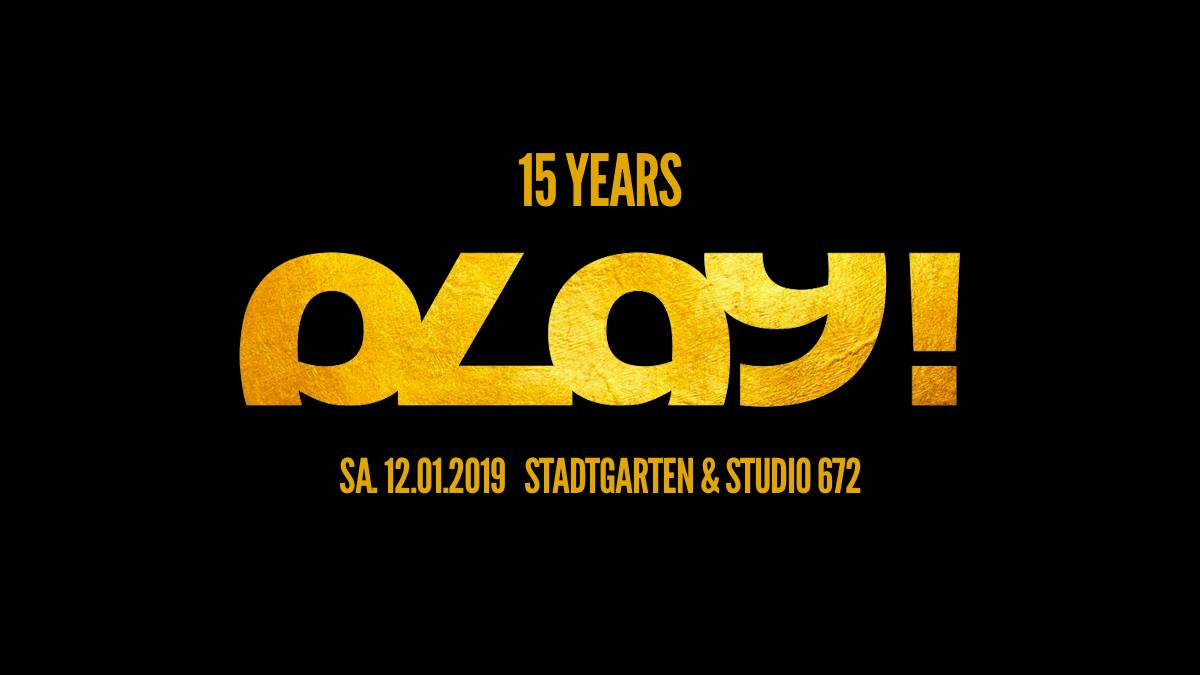 15 Jahre PLAY! w/ The Prototypes & K-Motionz
