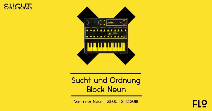 Sucht und Ordnung x Block Neun