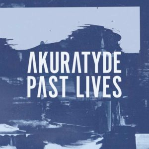 Akuratyde-Past-Lives-LP-Blu-Mar-Ten