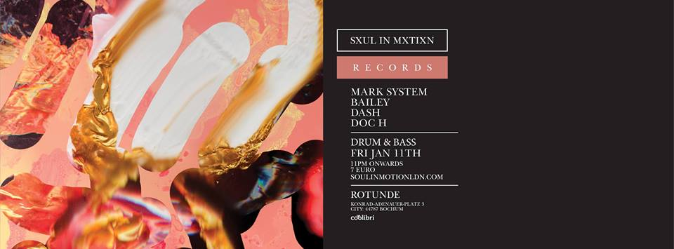 Soul In Motion Records – Drum & Bass: Mark System (UK) + Bailey