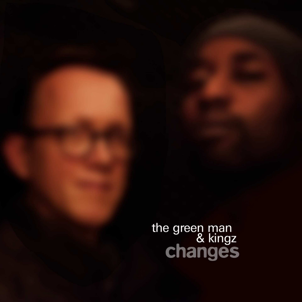 The_Green_Man_Kingz_Changes_22-Years-of-Basswerk
