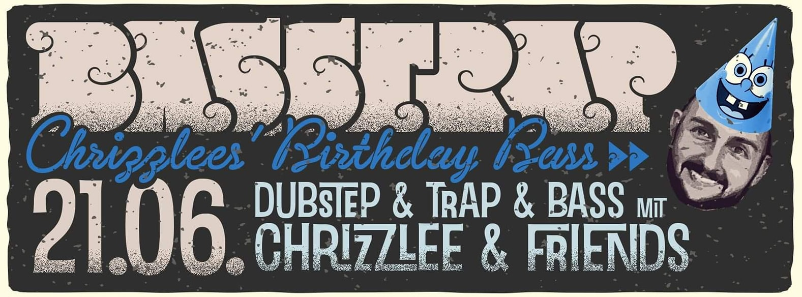 Basstrap – Chrizzlees Birthday Bass Special