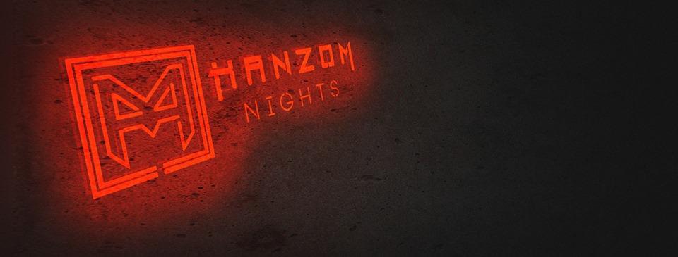 Hanzom Nights w/ OaT | Hi:Radiation | BorkerBrothers
