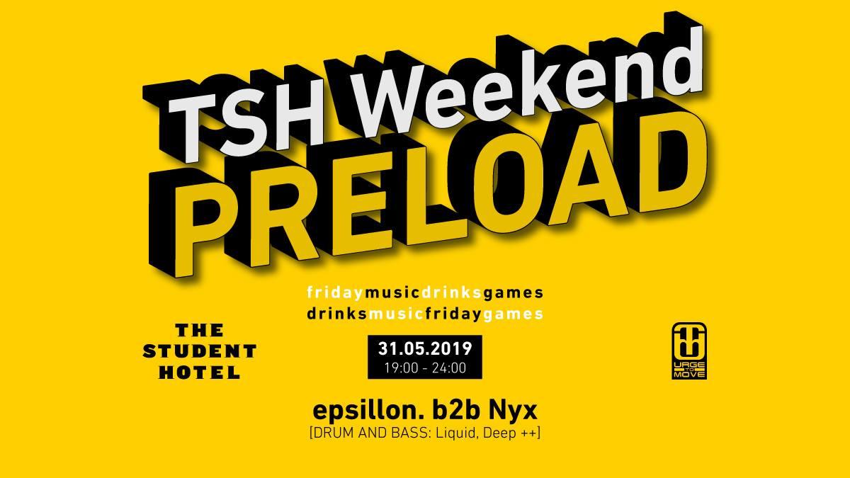 Weekend Preload at TSH Dresden w/ epsillon. & Nyx