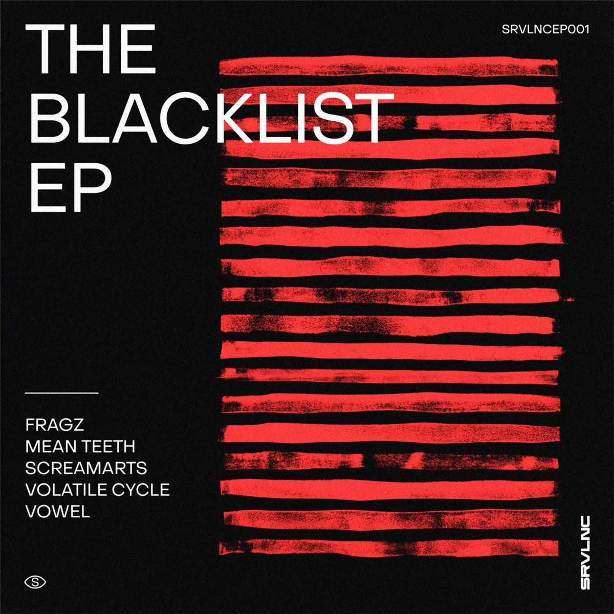 Umut präsentiert: VA – The Blacklist EP [SRVLNCEP001]
