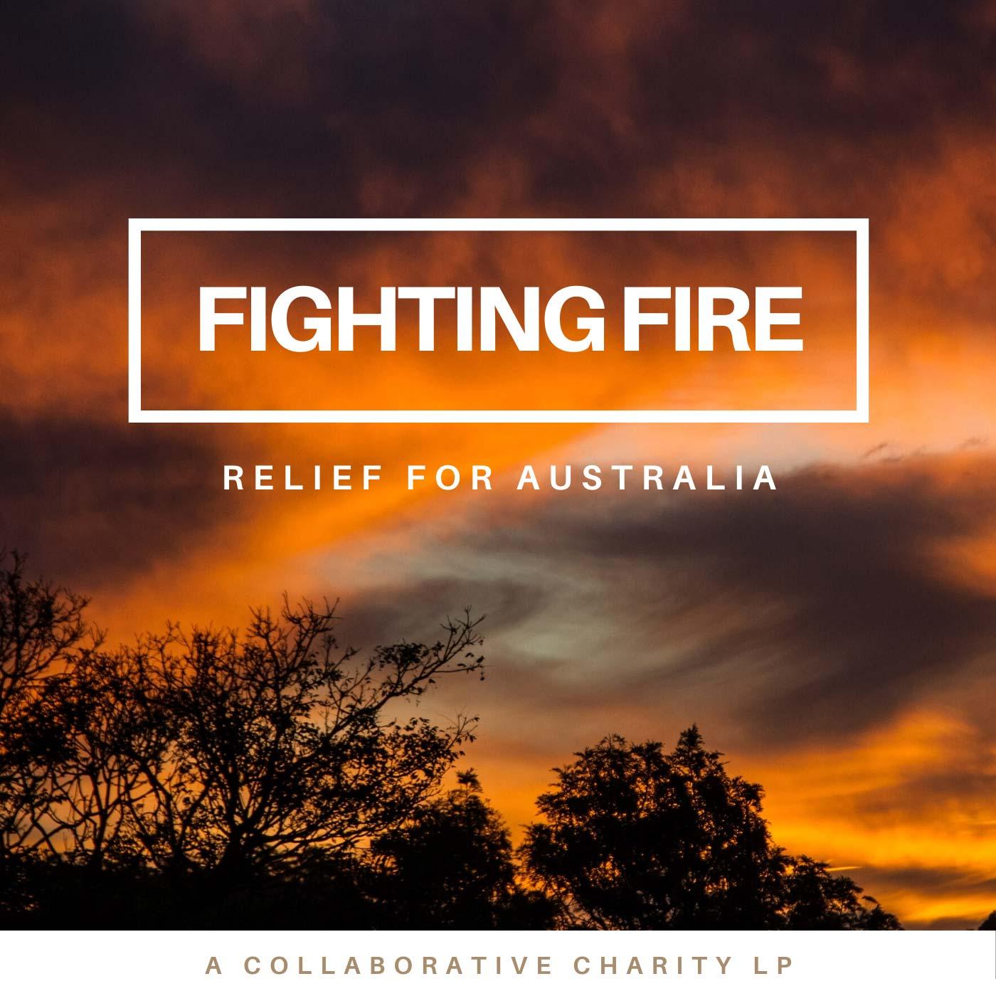 Umut präsentiert: Fighting Fire • Relief For Australia Charity LP