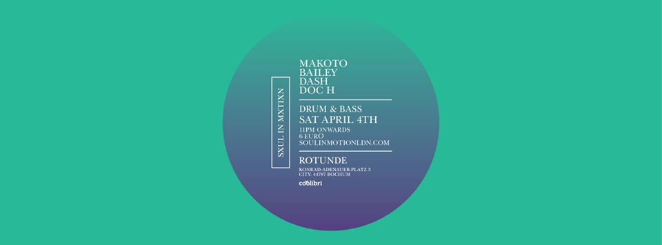 Soul In Motion x Rotunde – Drum and Bass: Makoto JP + Bailey UK