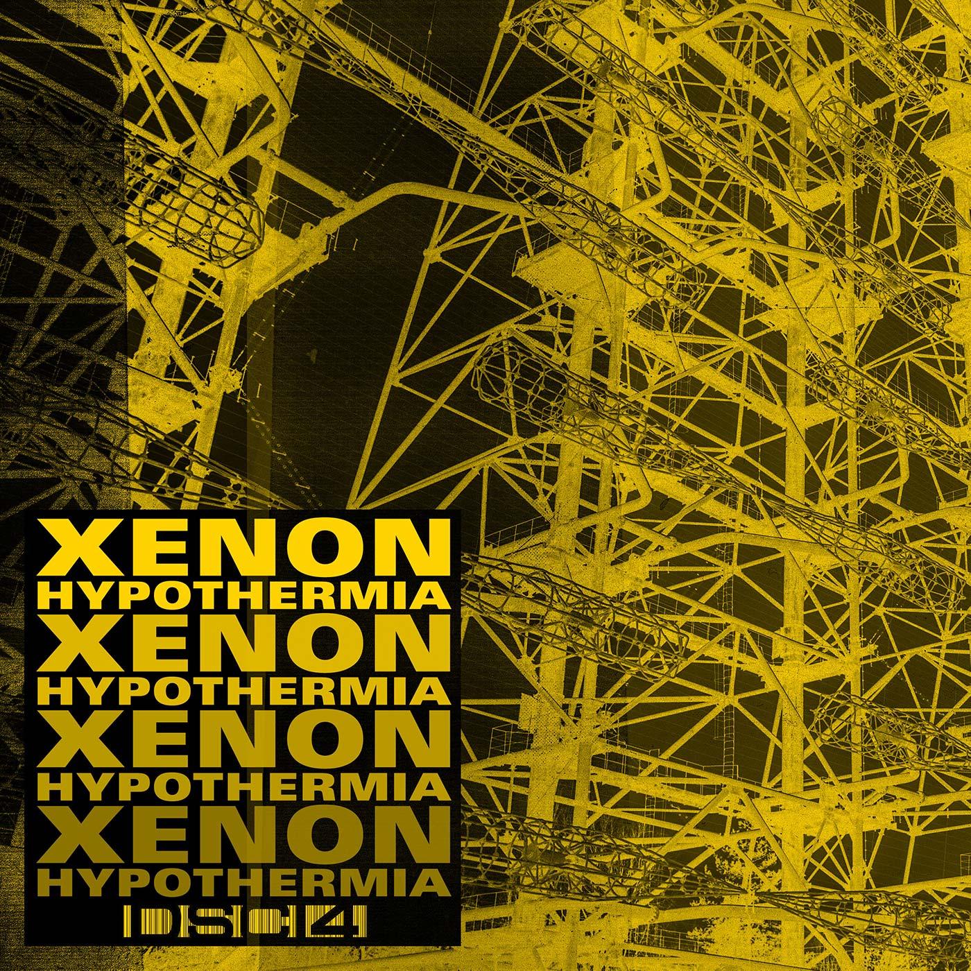 Düster, roh, kühl • Xenon – Hypothermia EP (DSCI4)