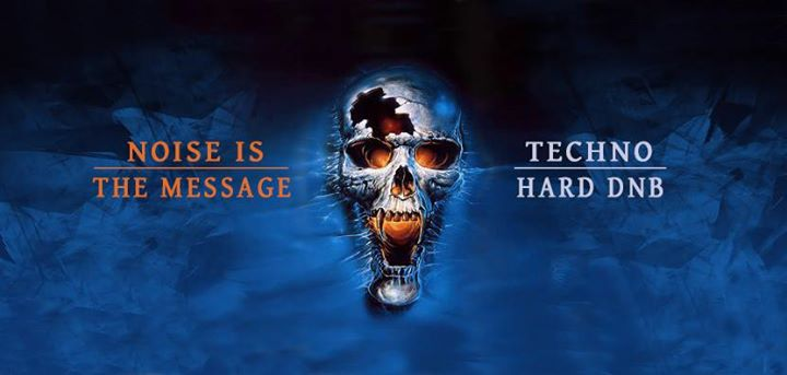 Tonight: Noise is the Message – Techno / Hard Dnb at Void Berlin