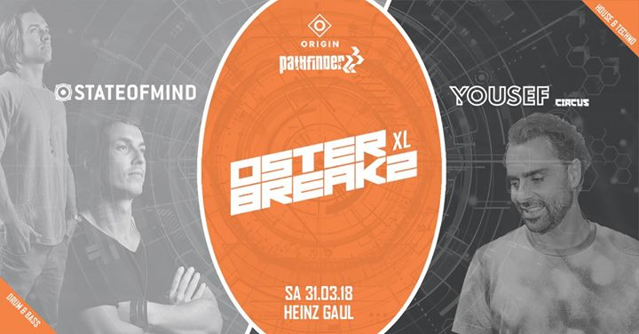 Tonight! Osterbreakz XL ft. State Of Mind & Yousef