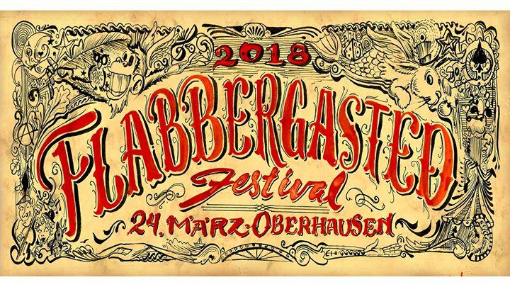 Flabbergasted Festival ★ Sa. 24. März! ★