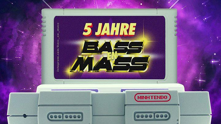 5 JAHRE BASS En MASS w/ Minhtendo + 2.Floor: UJY