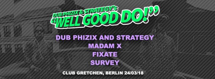 Dub Phizix & Strategy's Well Good Do