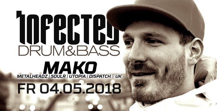 6 Years of Infected Drum & Bass feat. Mako (UK) at Void Berlin