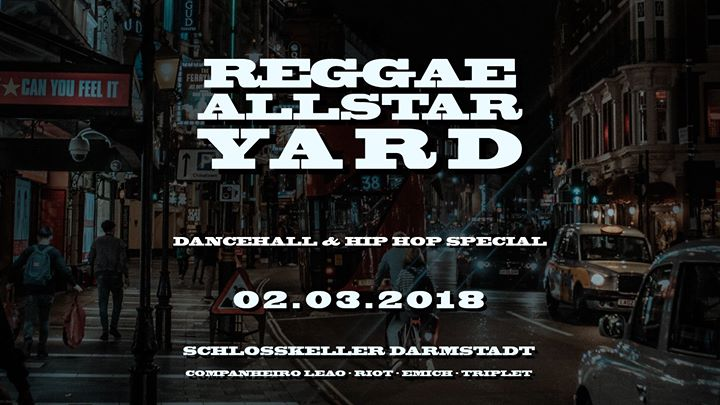Tonight ! Reggae Allstar Yard – Dancehall & HipHop Special