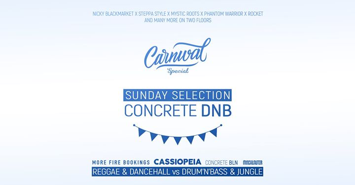 Sunday Selection x Concrete DNB x Carnival Special