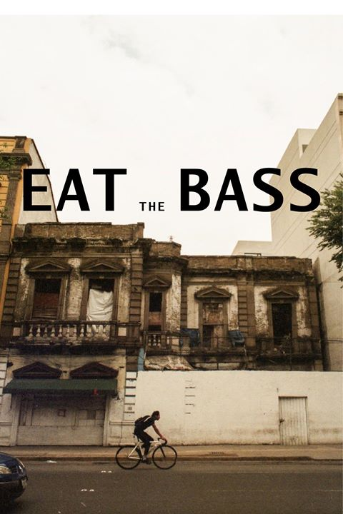 EAT the BASS