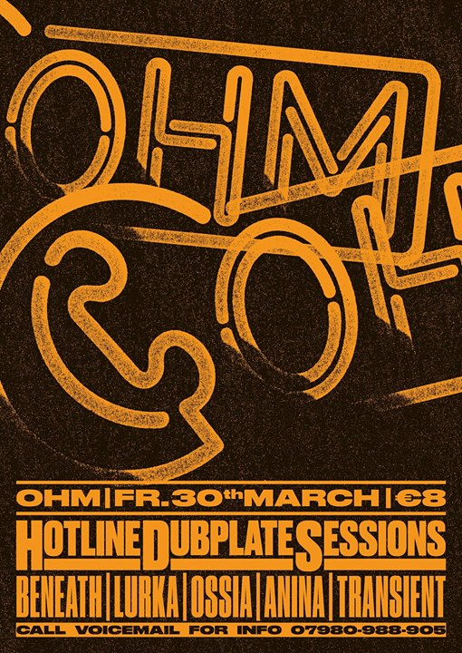 Hotline Recordings – Dubplate Sessions – OHM 30/3/18