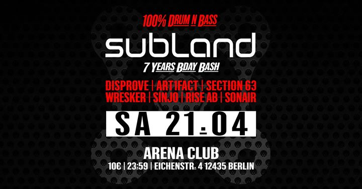 Subland 7th Birthday / 100 % Drum and Bass