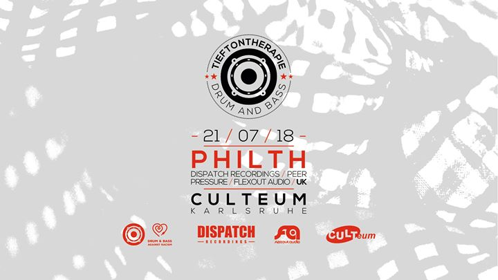 Tieftontherapie: Philth (Dispatch / Flexout / PeerPressure / UK)