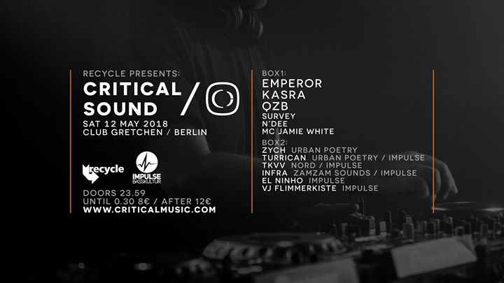 Recycle: Critical Sound ft. Emperor, Kasra, QZB // Box2: Impulse