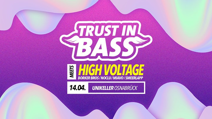 Trust In Bass meets High Voltage / Unikeller