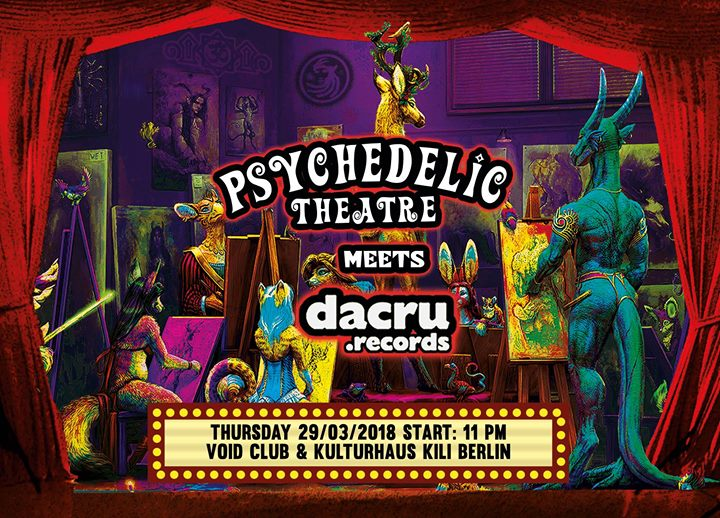 Psychedelic Theatre meets Dacru Records