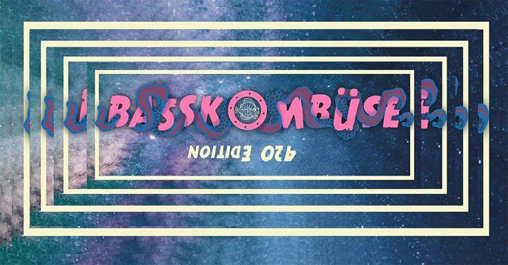Basskombüse *420 Edition