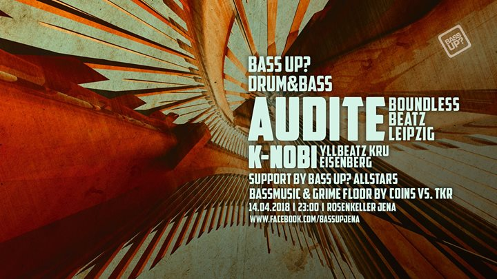 BASS UP? Drum And Bass Night with Audite