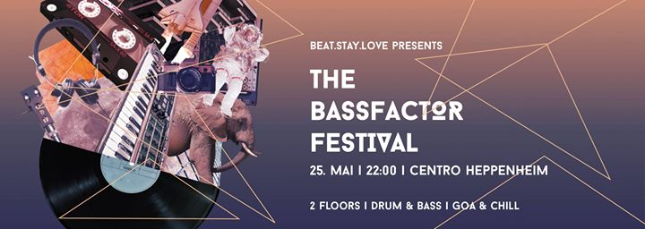 Bassfactor Festival – Drum & Bass + Goa on 2 floors