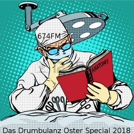Das Drumbulanz Oster D&B Special 2018 only on 674 FM