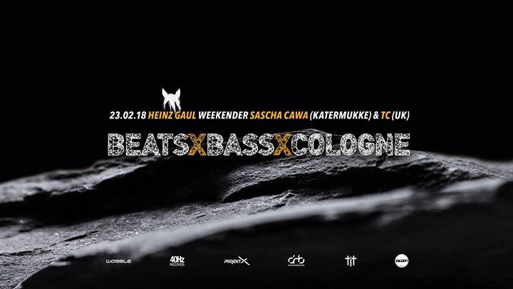 Beats x Bass x Gaul • Weekender: Sascha Cawa (Katermukke) + TC (OWSLA, UK)