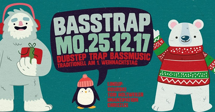 Basstrap – Dubstep, Drum'n'Bass & Trap – Christmas Special