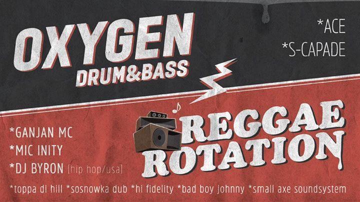 Oxygen DnB + Reggae Rotation Soundsystem Night