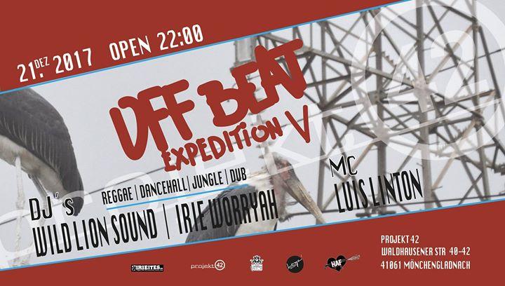 Offbeat Expedition V – Reggae, Dancehall, Jungle & Dub