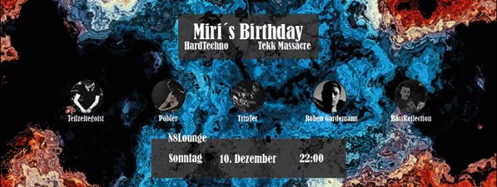 Miri´s Birthday HardTechno/Tekk Massacre