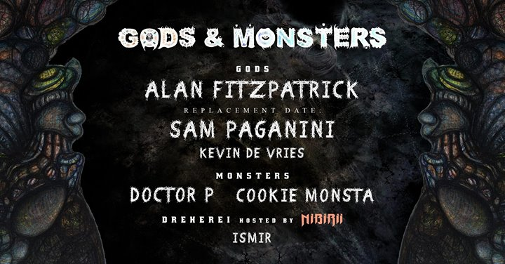 Gods & Monsters: Fitzpatrick, Paganini / Doctor P, Cookie Monsta