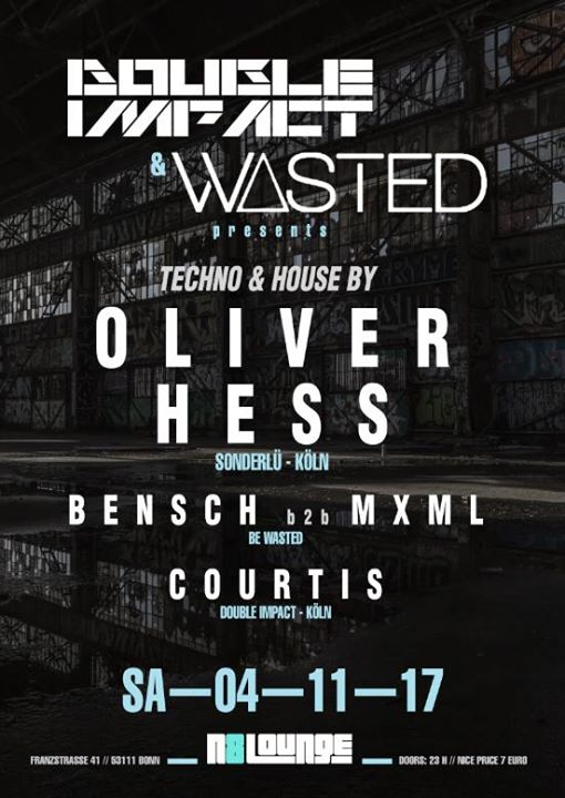 Oliver Hess / N8Lounge Bonn / BeWasted & Double Impact