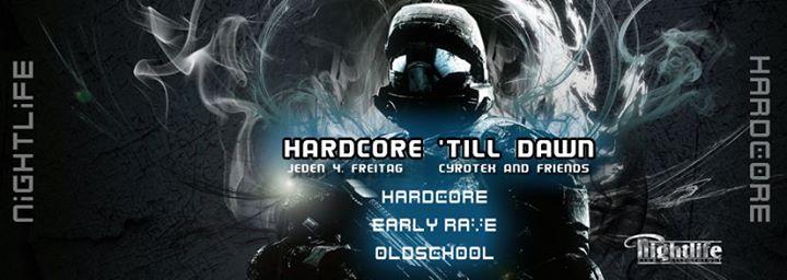 Hardcore 'till Dawn – Hardcore bis zum Morgengrauen (10/17)