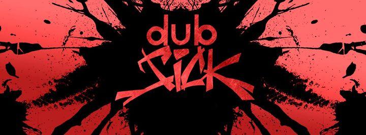 |Fr.22.01.| Dub Sick x Leak