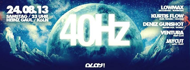 40Hz @ Heinz Gaul (Klubkomm Nacht)