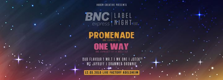 Hubsn Creative pres. BNC express Label Night