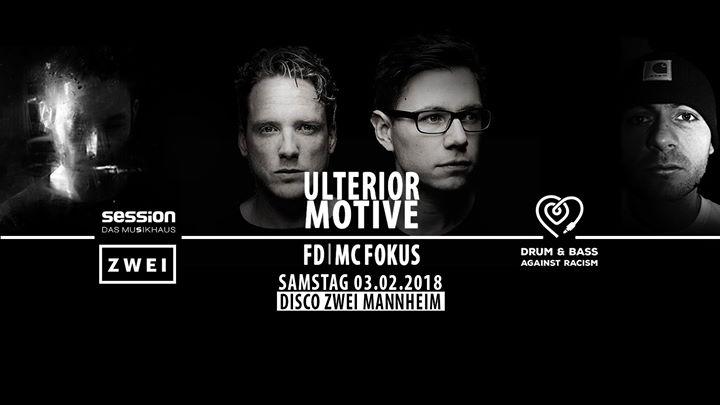 HEUTE!!! Basskantine präsentiert Ulterior Motive, FD & MC Fokus