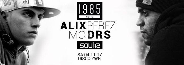 Basskantine präsentiert ALIX PEREZ & MC DRS